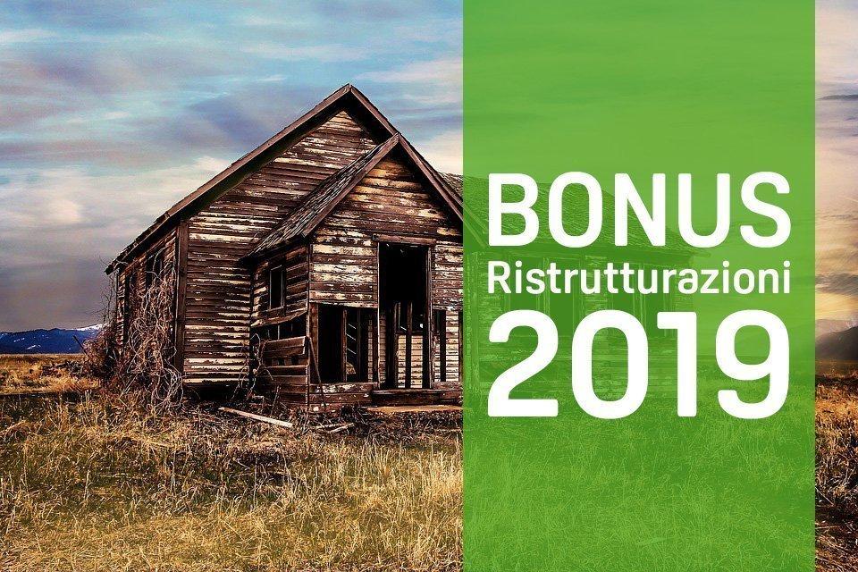 Bonus ristrutturazioni 2019